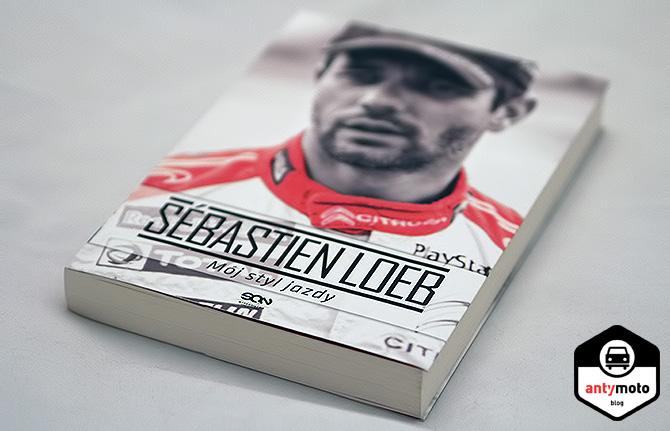 """RECENZJA: """"Sébastien Loeb. Mój styl jazdy"""""""